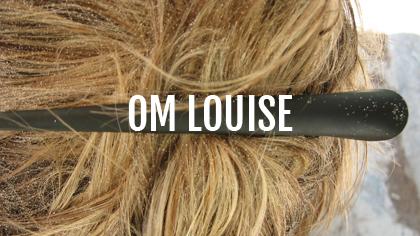 Om Louise